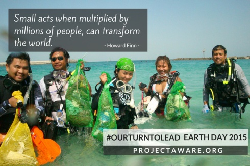 project aware earth day our turn to lead